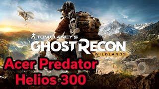 Acer Predator Helios 300 - Ghost Recon Wildlands - i7-7700HQ - GTX 1060 6GB - Benchmark