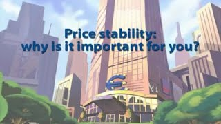 Price stability: why is it important for you ?