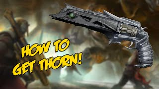 Destiny - How To Get Thorn! (HD)