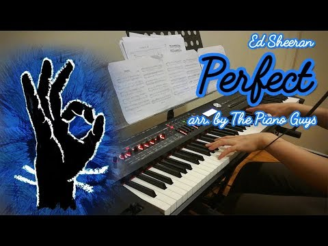 Ed Sheeran - Perfect (arr. by The Piano Guys), piano cover