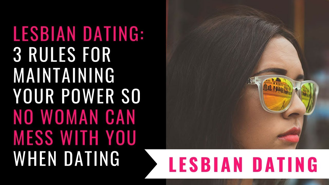 rules for lesbian dating