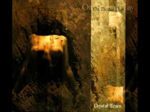 crystal tears - on thorns i lay