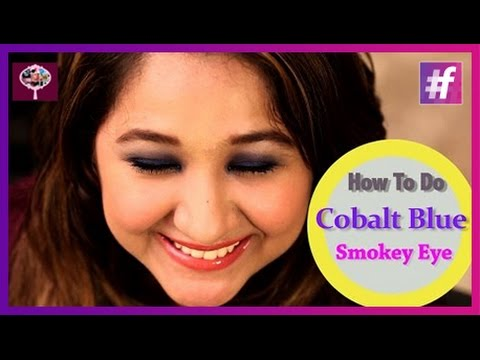Beauty Tips - How to Get the Cobalt Blue Smokey Eye Look