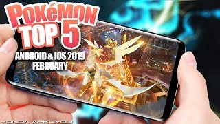 Top 5 Pokemon Games February 2019 - Android IOS Gameplay