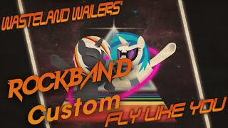 Wasteland Wailers - Fly Like You Remix - Rock Band 3 Custom Mp3