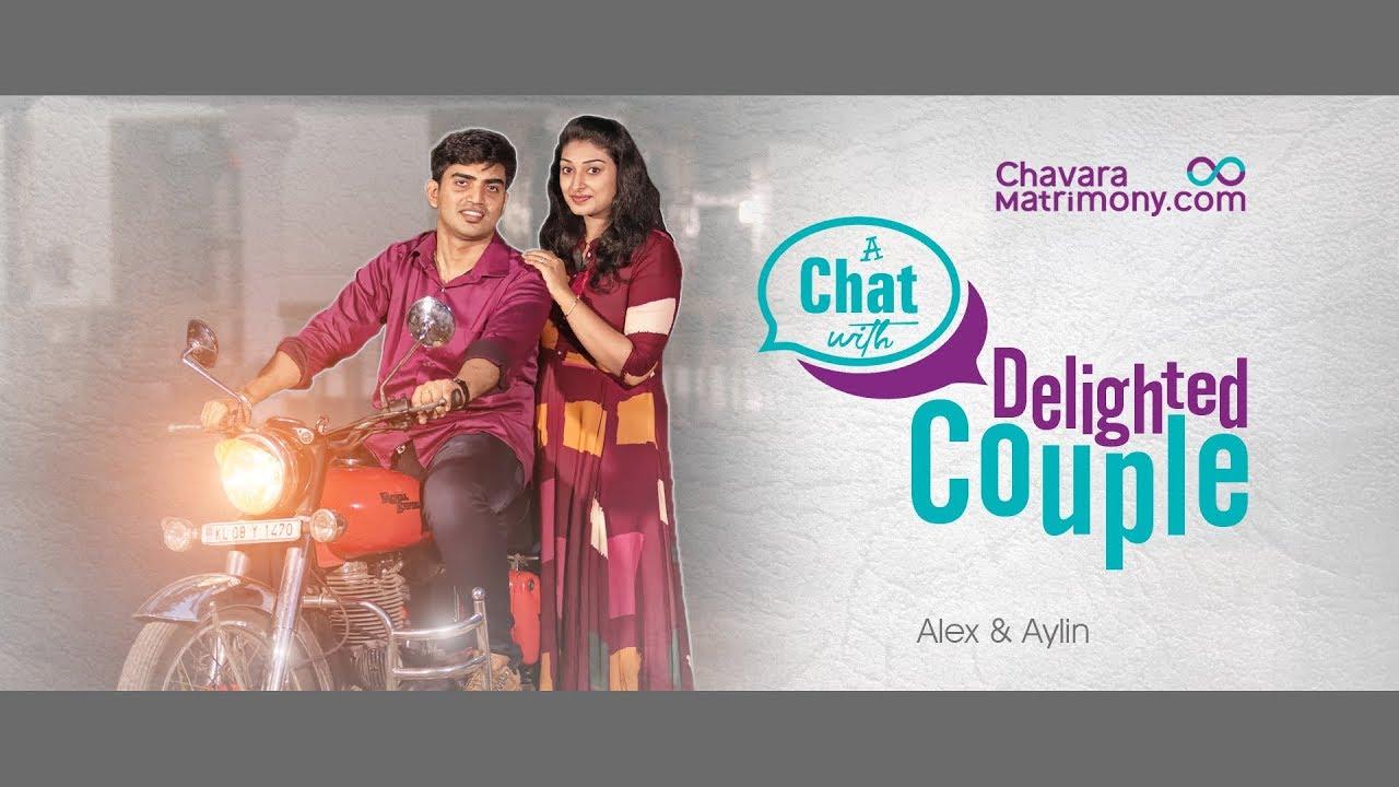 ChavaraMatrimony com | A CHAT WITH DELIGHTED COUPLE | Alex & Aylin by  ChavaraMatrimony  com