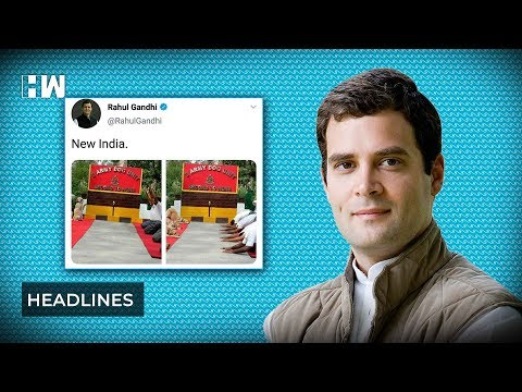 Headlines: Twitter outrages as Rahul gandhi mocks Yoga day picture of Army dogs