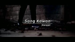 Sang Kawan (Official Video Music)