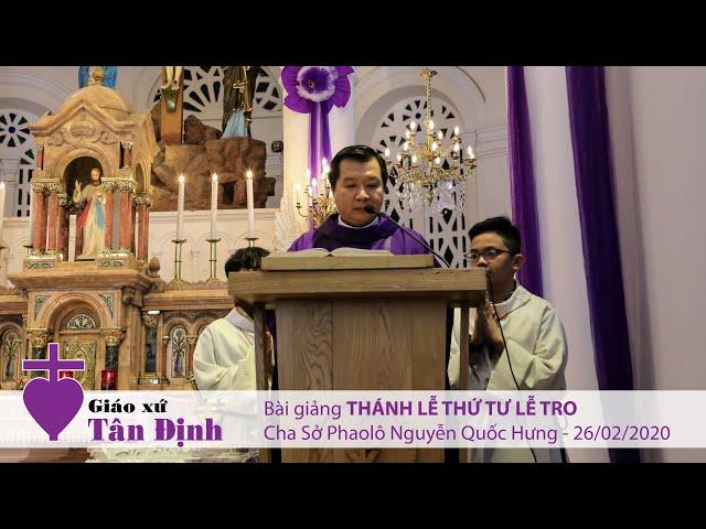 Lời Chúa & Bài giảng Thánh lễ Thứ Tư Lễ Tro - 26/02/2020