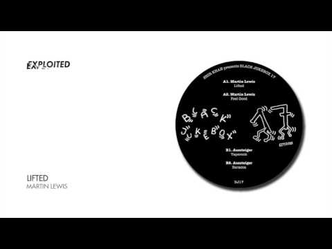 Martin Lewis - Lifted | Exploited