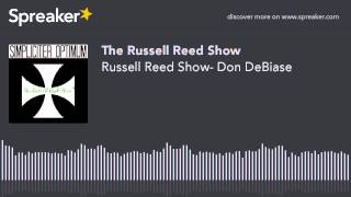 russell reed show don debiase made with spreaker