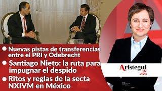 #AristeguiEnVivo 23 de octubre: ¿qué sigue para Santiago Nieto?; NXIVM; Mesa Política y más… Video