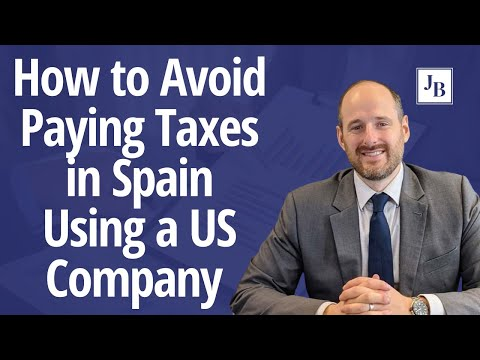 How To Avoid Paying Taxes In Spain Using A US Company | Calls With Jim