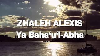 Video Zhaleh Alexis - Bahá'í Melody -Ya Baha'u'l-Abha download MP3, 3GP, MP4, WEBM, AVI, FLV September 2018