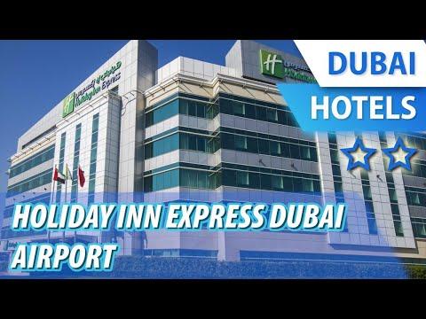 Holiday Inn Express Dubai Airport 2 ⭐⭐   Review Hotel In Dubai, UAE