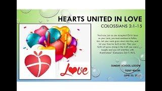 SUNDAY SCHOOL LESSON, JUNE 23, 2019, Hearts United in Love, COLOSSIANS 2:1-15