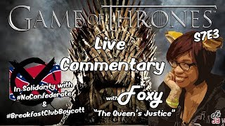 Live Commentary with Foxy: Game of Thrones S7E3