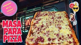 Como Hacer Masa Para Pizza Casera / Italiana
