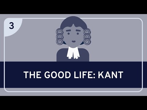 PHILOSOPHY - The Good Life: Kant [HD]