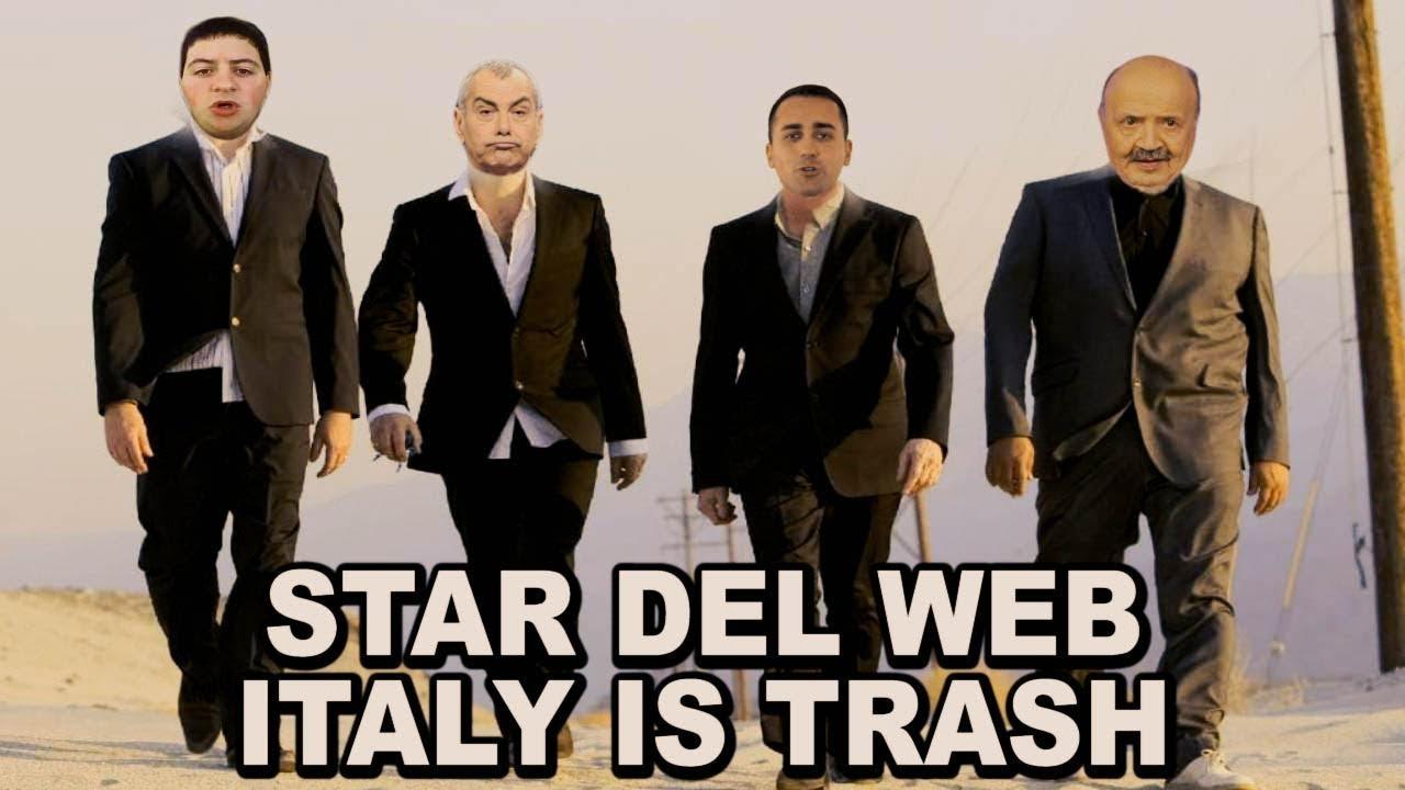 STAR DEL WEB CANTANO - ITALY IS TRASH