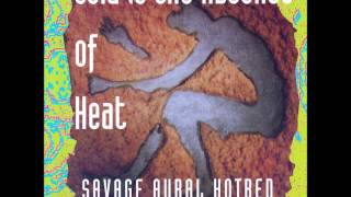 Savage Aural Hotbed (Cold is the Absence of Heat) : Primes