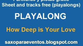 How Deep is Your Love Playalong and sheet music