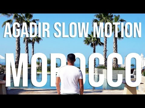 SLOW MOTION LIFE IN AGADIR - MOROCCO