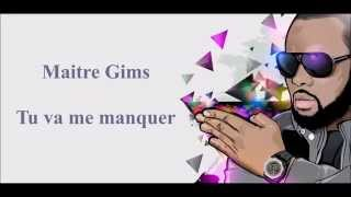 Maitre Gims - Tu vas me manquer Paroles (Lyrics)
