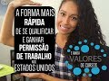 A FORMA MAIS RÁPIDA DE SE QUALIFICAR E GANHAR PERMISSÃO DE TRABALHO NOS ESTADOS UNIDOS   #ColaNaDani