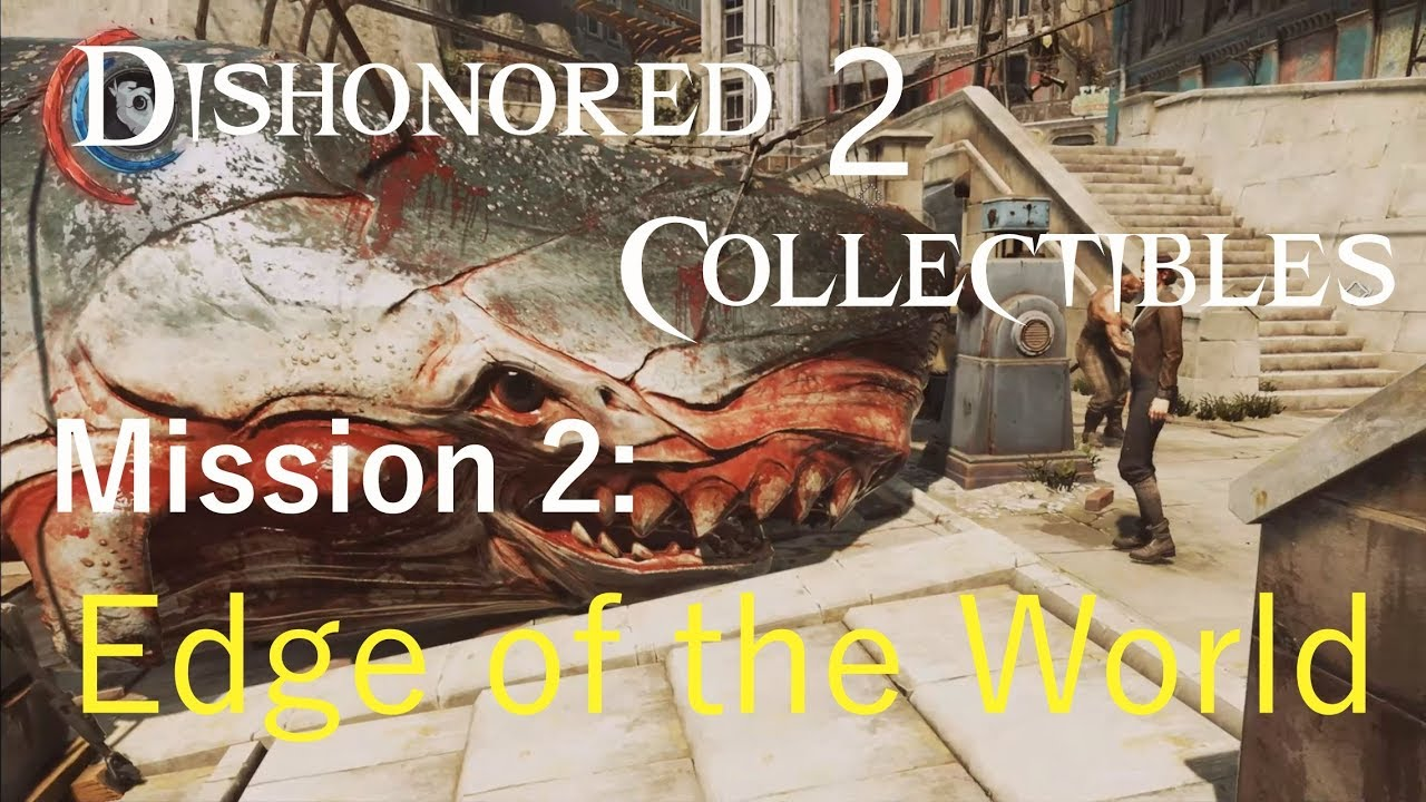 dishonored 2 collectibles guide