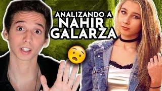 ANALIZANDO A NAHIR GALARZA - Pablo Agustin