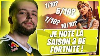 JE NOTE LA SAISON 3 DE FORTNITE ! (?/10)