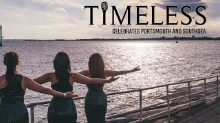 Timeless Celebrates Porstmouth and Southsea - Summer 2019