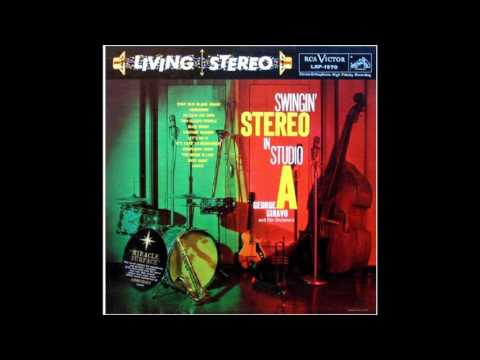 George Siravo - Swingin' Stereo in Studio A  GMB