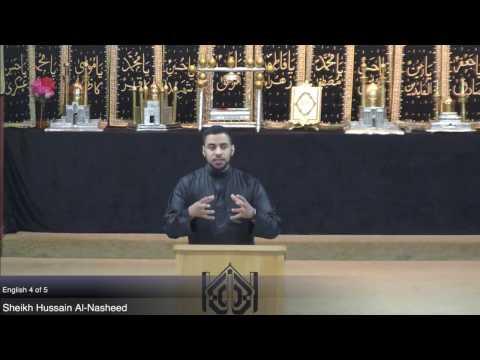 Shab-e-Arbaeen 4/5 Lecture series by Sheikh Hussain Al-Nasheed & Moulana Shahanshah Hussain Naqvi