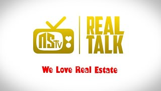 NSTV - Real Talk, We ❤️ Real Estate