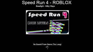 Speed Run 4 from ROBLOX (Bossfight - Milky Ways)