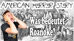 """Was bedeutet """"My Roanoke Nightmare""""! American Horror Story Staffel 6 -  [Ger] Deutsch"""