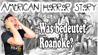 "Was bedeutet ""My Roanoke Nightmare""! American Horror Story Staffel 6 -  [Ger] Deutsch"