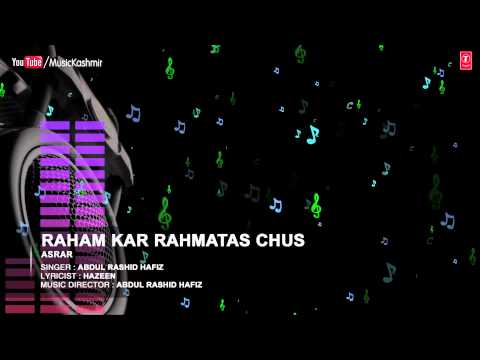 Official : Raham Kar Rahamtas Full (HD) Song | T-Series Kashmiri Music | Abdul Rashid Hafiz