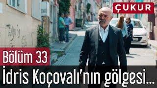 Çukur 33. Bölüm (Sezon Finali) - İdris Koçovalı'nın Gölgesi
