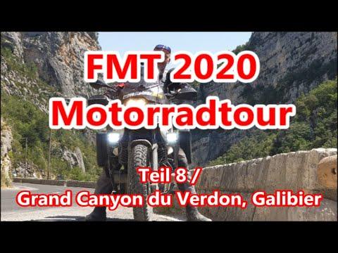 Teil 8, FMT 2020, Motorradtour, Grand Canyon du Verdon, Galibier, Juli/August