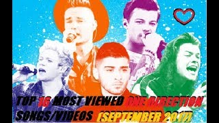 Top 16 Most Viewed One Direction Songs/Videos September 2017
