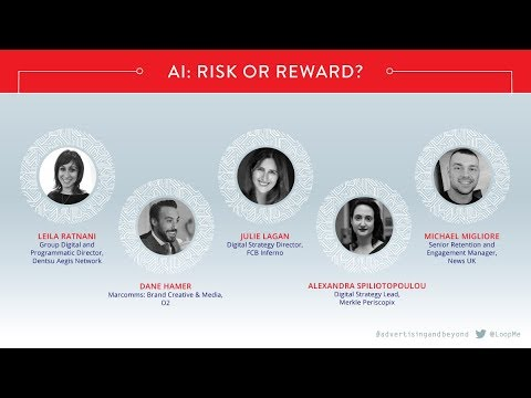 AI: Advertising & Beyond - AI: Risk or Reward? Panel discussion
