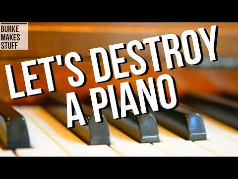 Dissecting a Piano - how to break down a piano! Whats inside, and how to get at it! DIY