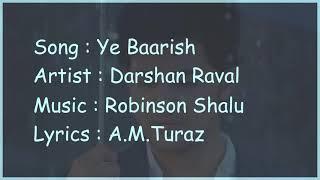 Ye Baarish-(LYRICS)-Darshan Raval-Official Video 2017-1080p