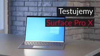 Testujemy Microsoft Surface Pro X