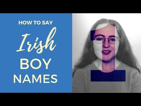 How To Say Irish Gaelic Boy Names   Part 1