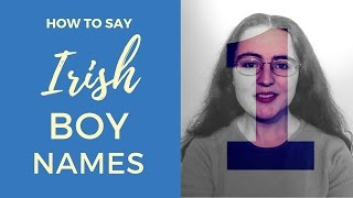 Gambar cover How to say Irish Gaelic Boy Names | Part 1
