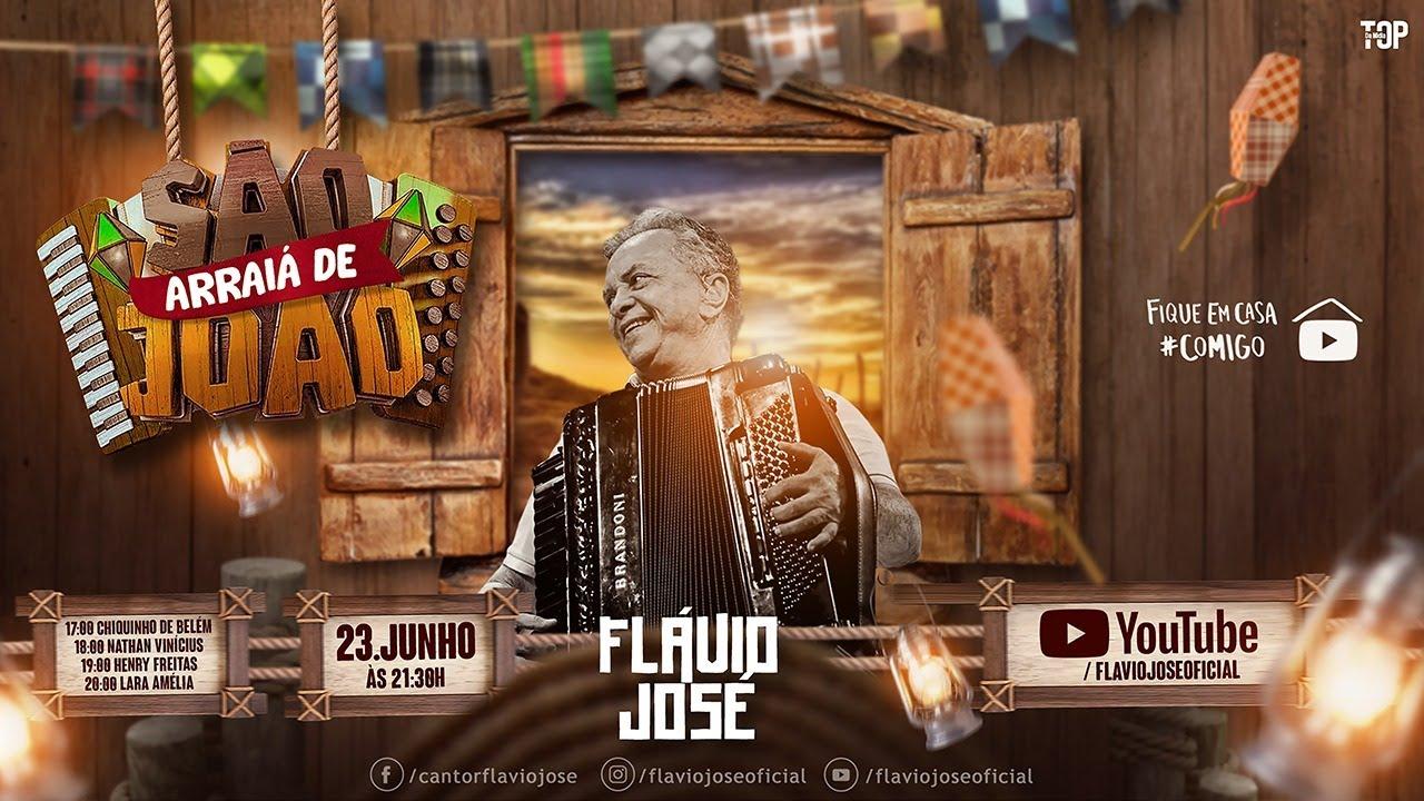 FLÁVIO JOSÉ - LIVE ARRAIÁ DE SÃO JOÃO
